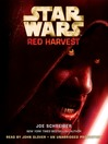 Red Harvest (MP3): Star Wars: Red Harvest Series, Book 1