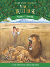 Lions at Lunchtime (MP3): Magic Tree House Series, Book 11