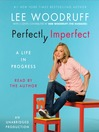 Perfectly Imperfect (MP3): A Life in Progress