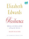 Resilience (MP3): Reflections on the Burdens and Gifts of Facing Life's Adversities