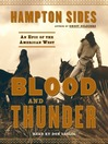 Blood and Thunder (MP3): An Epic of the American West