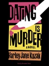 Dating Is Murder (MP3): Wollie Shelley Mystery, Book 2