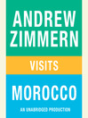 "Andrew Zimmern visits Morocco (MP3): From ""The Bizarre Truth"", Chapter 15"
