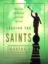 Leaving the Saints (MP3): How I Lost the Mormons and Found My Faith