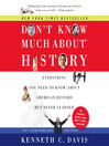 Don't Know Much About History, Anniversary Edition (MP3): Everything You Need to Know About American History but Never Learned