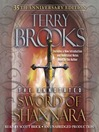 The Sword of Shannara: Annotated 35th Anniversary Edition (MP3): The Original Shannara Trilogy, Book 1