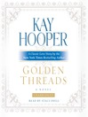 Golden Threads (MP3): Once Upon a Time Seies, Book 1