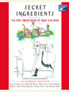 Secret Ingredients (MP3): The New Yorker Book of Food and Drink