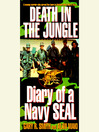 Death in the Jungle (MP3): Diary of a Navy Seal