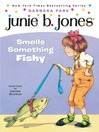 Junie B. Jones Smells Something Funny (MP3): Junie B. Jones Series, Book 12