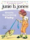 Junie B. Jones Smells Something Funny (MP3): Junie B. Jones Series, Book 12