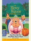 Mercy Watson Fights Crime (MP3): Mercy Watson Series, Book 2