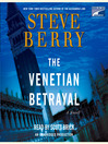 The Venetian Betrayal (MP3): Cotton Malone Series, Book 3