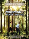 The Madman of Piney Woods (MP3)