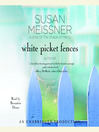 White Picket Fences (MP3): A Novel