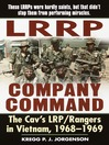 LRRP Company Command (MP3): The Cav's LRP / Rangers in Vietnam, 1968--1969