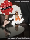 Straight Shooter (MP3): From Vegas Confessions Series, Volume 9