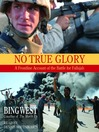 No True Glory (MP3): Fallujah and the Struggle in Iraq: a Frontline Account