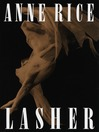 Lasher (MP3): Lives of the Mayfair Witches Series, Book 2