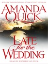 Late for the Wedding (MP3): Lavinia Lake / Tobias March Series, Book 3