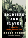 Soldiers and Slaves (MP3): American POWs Trapped by the Nazis' Final Gamble