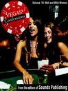Wet and Wild Women (MP3): From Vegas Confessions Series, Volume 10