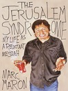 The Jerusalem Syndrome (MP3): My Life as a Reluctant Messiah