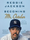 Becoming Mr. October (MP3)