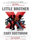 Little Brother (MP3): Little Brother Series, Book 1