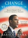 Change We Can Believe In (MP3): Barack Obama's Plan to Renew America's Promise
