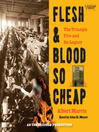 Flesh and Blood So Cheap (MP3): The Triangle Fire and Its Legacy