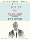 Life Stories (MP3): Profiles from The New Yorker