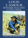 Bowdrie Follows a Cold Trail (MP3)