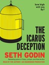 The Icarus Deception (MP3): How High Will You Fly?