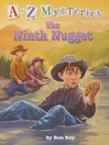 The Ninth Nugget (MP3): A to Z Mystery Series, Book 14
