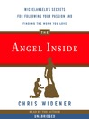 The Angel Inside (MP3): Michelangelo's Secrets For Following Your Passion and Finding the Work You Love