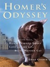 Homer's Odyssey (MP3): A Fearless Feline Tale, or How I Learned About Love and Life with a Blind Wonder