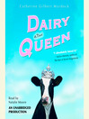 Dairy Queen by Catherine Gilbert Murdock