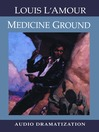 Medicine Ground (MP3)