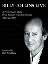 Billy Collins Live (MP3): A Performance at the Peter Norton Symphony Space April 20, 2005