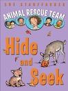Hide and Seek (MP3): Animal Rescue Team Series, Book 3