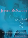 Every Breath You Take (MP3): A Novel