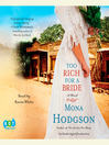 Too Rich for a Bride (MP3): The Sinclair Sisters of Cripple Creek Series, Book 2