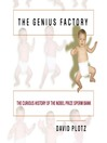 The Genius Factory (MP3): The Curious History of the Nobel Prize Sperm Bank
