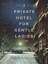 A Private Hotel For Gentle Ladies (MP3)