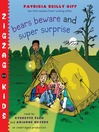 Bears Beware (MP3): Zigzag Kids Series, Book 5