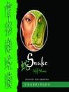 Snake (MP3): The Five Ancestors Series, Book 3