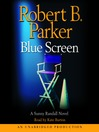 Blue Screen (MP3): Sunny Randall Series, Book 5
