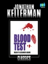Blood Test (MP3): Alex Delaware Series, Book 2
