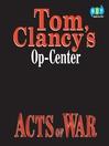 Acts of War (MP3): Op-Center Series, Book 4